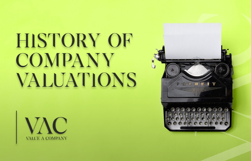The History Of Company Valuations