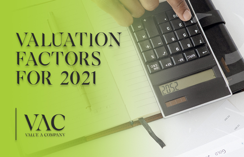 Valuation Factors For 2021